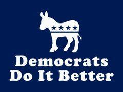 232. Democrats Do It Better T-Shirt