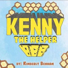 Autographed Copy of Kenny the Helper Bee