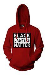Black Lawyers Matter Hoodie (Cardinal Red)