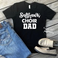 [Choose Your Team/School] Choir Dad