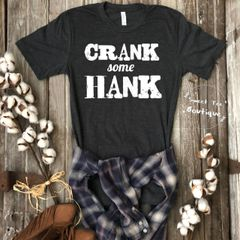 Crank Some Hank