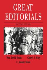 Great Editorials, 2nd edition (Sloan, Wray & Sloan)