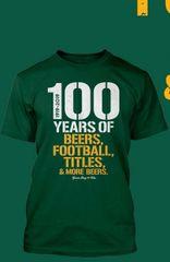 100 Years of Football Shirt Football,Beers,Titles,More Beer