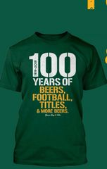100 Years of Beers,Football,Titles, and more Beers Shirt!!