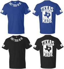 T-Shirts - Dont Tread On Me - 100% Texas Made Est. 1845