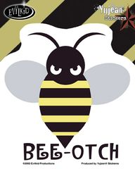 Evilkid Bee-otch Sticker