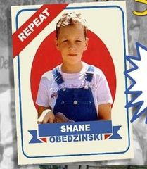 """Repeat"" Shane Obedzinski Meet and Greet (1 Autograph + Photo Op) - September 15th, 2018"