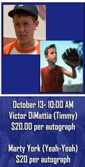 """""""Timmy Timmons + Yeah-Yeah Autograph Combo"""" Victor DiMattia + Marty York Meet and Greet Combo (1 Autograph + Photo Op w/ Each Actor) - October 13th, 2018"""
