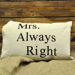 Mrs Always Right Cushion 40 x 60 cm