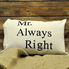 Mr Always Right Cushion 40 x 60 cm