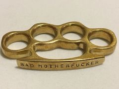 Custom Stamped Brass Knuckle - BAD MOTHERFUCKER
