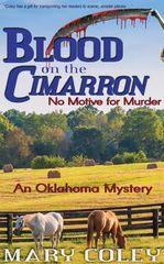 Blood on the Cimarron: An Oklahoma Mystery
