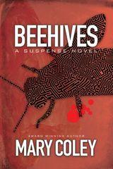 Beehives: A Suspense Novel. Book 3.