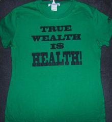 Health I$ Wealth! Get Money!