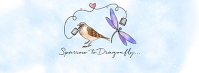 Sparrow To Dragonfly...