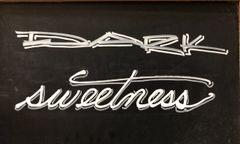 Dark Sweetness
