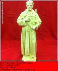 St Francis wiht Cross - #1508R