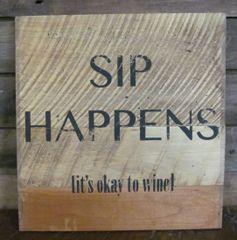 Sip Happens Sign