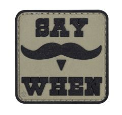 PVC MORALE PATCH - SAY WHEN