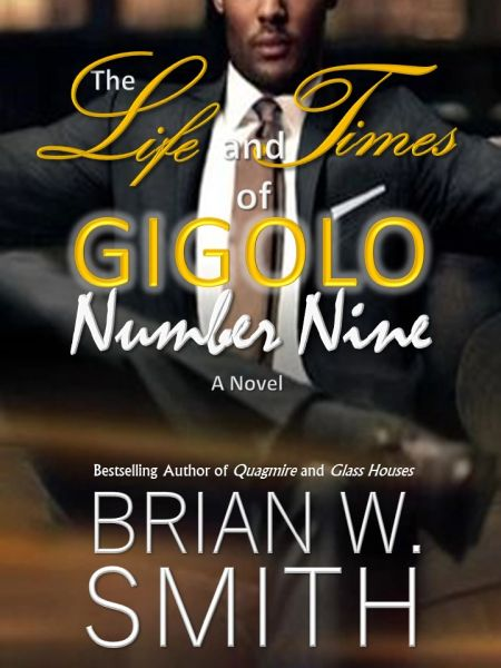 The Life and Times of GIGOLO Number Nine (Scheduled Release: December 17, 2018)