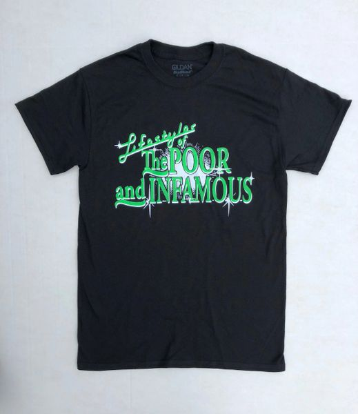 Lifestyles of the Poor and Infamous Tee - Green