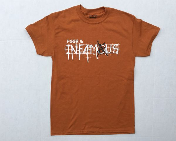 Poor and Infamous New Logo Tee - Burnt Orange