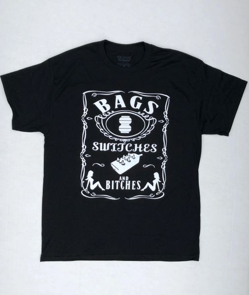 Bags, Switches, and Bitches Tee