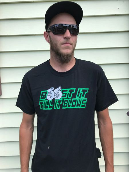 *CLEARANCE* *Limited Green* Boost It Till It Blows Tee