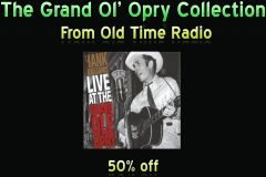 The Grand Ol' Opry Collection from Old Time Radio