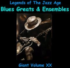 Giant Legends of The Jazz Age part 2 - Blues Greats and Ensembles. 12,000 Classics. Volume 20 of the the 24 Volume Radio Treasury Archive 15 DVDs