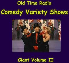 Old Time Radio Giant Comedy Variety Show Collection Volume 2 of the the 24 Volume Radio Treasury Archive 10,000 on usb drive