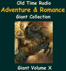 Old Time Radio Giant Romance and Adventure Collection Volume 10 of the the 24 Volume Radio Treasury Archive 12,000 Shows on USB drive