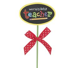 Teacher Wood Pick - ADD TO CANDY BEAR BOUQUET
