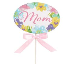 Mother's Day Mom Wood Pick - ADD TO CANDY BEAR BOUQUET