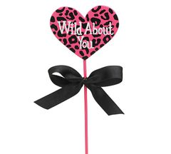 Wild About You Wooden Heart Pick - ADD TO CANDY BEAR BOUQUET