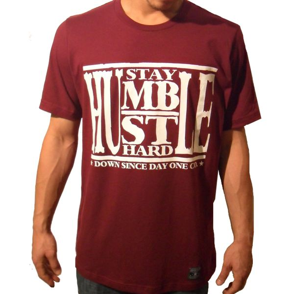 Stay Humble Hustle Hard Maroon