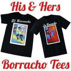 El Borracho & La Boracha His & Hers Loteria Mexican Lottery T-Shirt
