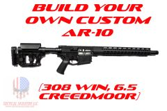 Build Your Own Custom AR-10 (308 WIN, 6.5 CREEDMOOR)