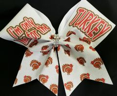 I'm only here for the Turkey Glitter Vinyl Cheer Bow