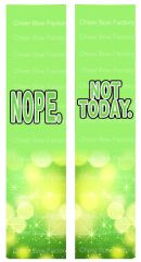 Nope. Not Today. Ready to Press Sublimation Graphic