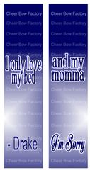 I Only Love My Bed and my Momma Drake Cheer Bow Ready to Press Sublimation Graphic