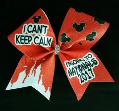 I Can't Keep Calm / I'm Going To Nationals Cheer Bow