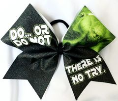 Do Or Do Not There is no try - Yoda Star Wars Cheer Bow