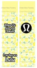 When life gives you lemons pray they are Lulu Ready to Press Sublimation Graphic