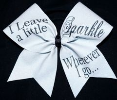I Leave A Little Sparkle Wherever I Go Cheer Bow