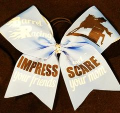 Barrel Racing Impress Your Friends and Scare Your Mom Equestrian Ribbon Bow