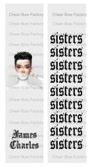 James Charles Sisters Ready to Press Sublimation Graphic