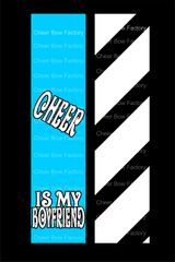 Cheer Is My Boyfriend Cheer Bow Ready to Press Sublimation Graphic
