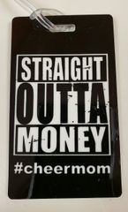 Straight outta Money #cheermom Bag Tag Cheer Bow