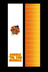 Gobble 'Til You Wobble Cheer Bow Ready to Press Sublimation Graphic